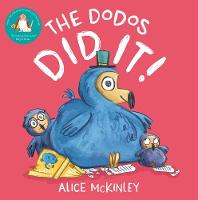Cover for The Dodos Did It! by Alice McKinley