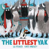 Cover for The Littlest Yak by Lu Fraser