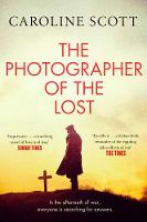 Cover for The Photographer of the Lost by Caroline Scott