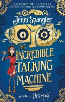 Cover for The Incredible Talking Machine by Jenni Spangler