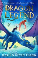Cover for Dragon Legend by Katie Tsang, Kevin Tsang