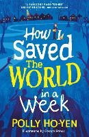 Cover for How I Saved the World in a Week by Polly Ho-Yen