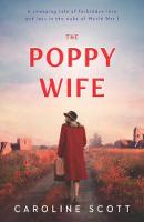 Cover for The Poppy Wife by Caroline Scott