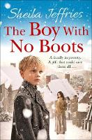 Cover for The Boy With No Boots by Sheila Jeffries