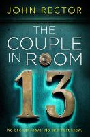 Cover for The Couple in Room 13 by John Rector