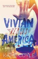 Cover for Vivian Versus America by Katie Coyle
