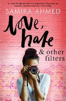 Cover for Love, Hate & Other Filters by Samira Ahmed