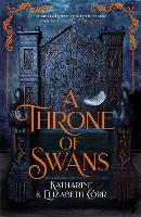 Cover for A Throne of Swans by Katharine Corr, Elizabeth Corr