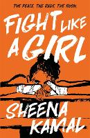 Cover for Fight Like a Girl by Sheena Kamal