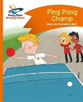 Cover for Reading Planet - Ping Pong Champ - Orange: Comet Street Kids by Charlotte Guillain, Adam Guillain