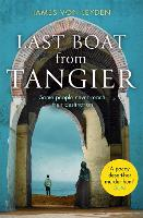 Cover for Last Boat from Tangier  by James von Leyden