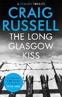 Cover for The Long Glasgow Kiss by Craig Russell