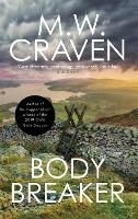 Cover for Body Breaker by M. W. Craven