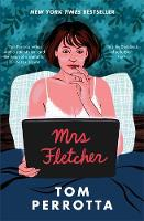 Cover for Mrs Fletcher by Tom Perrotta