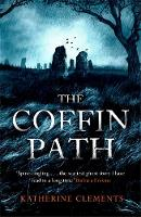 Cover for The Coffin Path  by Katherine Clements