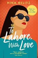 Cover for To Lahore, With Love  by Hina Belitz