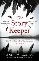 Cover for The Story Keeper  by Anna Mazzola