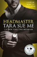 Cover for Headmaster: Lessons From The Rack Book 2 by Tara Sue Me