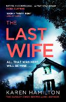 Cover for The Last Wife  by Karen Hamilton
