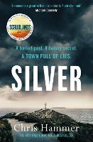Cover for Silver  by Chris Hammer