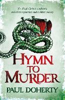Cover for Hymn to Murder (Hugh Corbett 21) by Paul Doherty