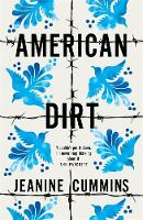 Cover for American Dirt by Jeanine Cummins