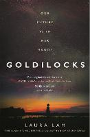 Cover for Goldilocks  by Laura Lam