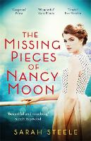 Cover for The Missing Pieces of Nancy Moon: Escape to the Riviera for the most irresistible read of 2020 by Sarah Steele