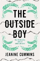 Cover for The Outside Boy by Jeanine Cummins