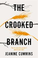 Cover for The Crooked Branch by Jeanine Cummins