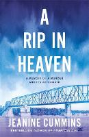 Cover for A Rip in Heaven by Jeanine Cummins