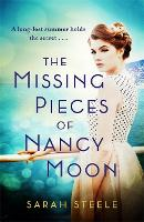 Cover for The Missing Pieces of Nancy Moon: Escape to the Riviera for this summer's most irresistible read by Sarah Steele