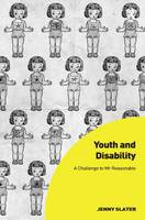 Cover for Youth and Disability A Challenge to Mr Reasonable by Jenny Slater