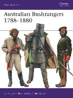 Cover for Australian Bushrangers 1788-1880 by Ian Knight