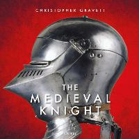 Cover for The Medieval Knight by Christopher Gravett