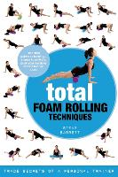 Cover for Total Foam Rolling Techniques  by Steve Barrett