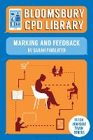 Cover for Bloomsbury CPD Library: Marking and Feedback by Sarah Findlater