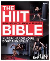Cover for The HIIT Bible  by Steve Barrett