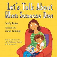 Cover for Let's Talk About When Someone Dies by Molly Potter