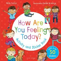 Cover for How Are You Feeling Today? Activity and Sticker Book by Molly Potter