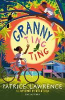Cover for Granny Ting Ting: A Bloomsbury Reader by Patrice Lawrence