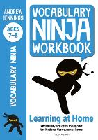 Cover for Vocabulary Ninja Workbook for Ages 7-8 Vocabulary activities to support catch-up and home learning by Andrew Jennings