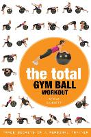 Cover for The Total Gym Ball Workout  by Steve Barrett