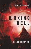 Cover for Waking Hell  by Al Robertson