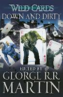 Cover for Wild Cards: Down and Dirty by George R.R. Martin