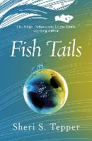 Cover for Fish Tails by Sheri S. Tepper