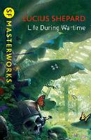 Cover for Life During Wartime by Lucius Shepard