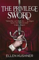 Cover for The Privilege of the Sword by Ellen Kushner