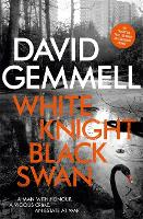 Cover for White Knight/Black Swan by David Gemmell