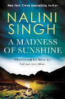 Cover for A Madness of Sunshine by Nalini Singh